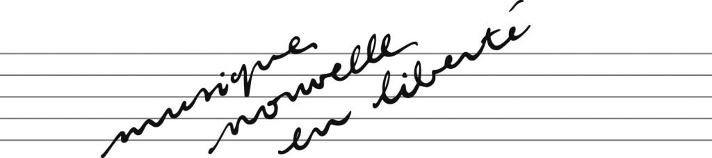 Musique Nouvelle en Liberté